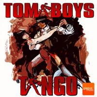 Tomaboys - My Sexy Tango